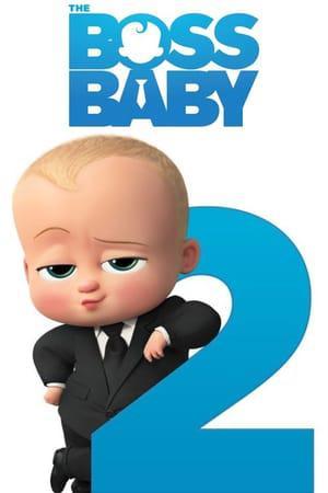 寶貝老闆 2 The Boss Baby 2 海報