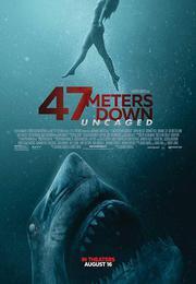 絕鯊47:猛鯊出籠 47 METERS DOWN: UNCAGED
