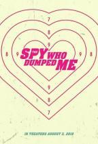 The Spy Who Dumped Me (The Spy Who Dumped Me)