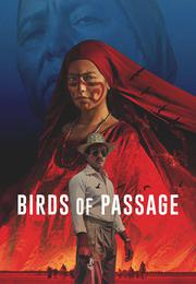 Birds of Passage Birds of Passage
