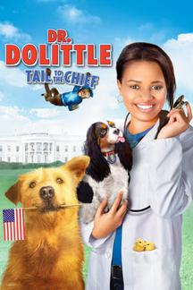 Dr. Dolittle: Tail to the Chief 海報