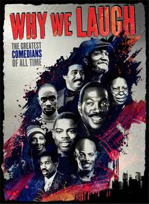 Why We Laugh: Black Comedians on Black Comedy We Laugh: Black Comedians on Black Comedy 海報
