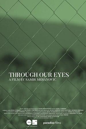 Through Our Eyes Through Our Eyes 海報
