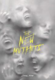 新異變人 The New Mutants