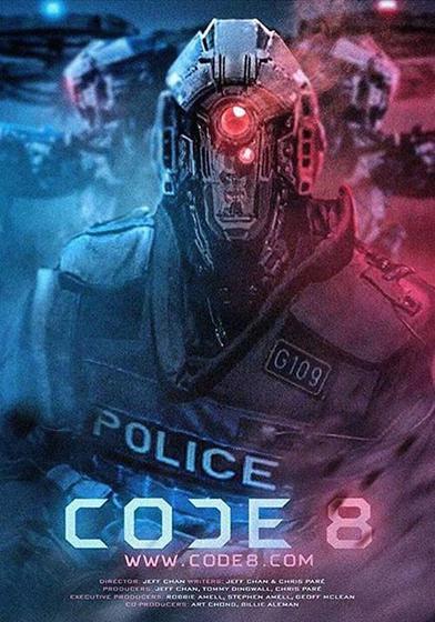 8級警報 Code 8 海報